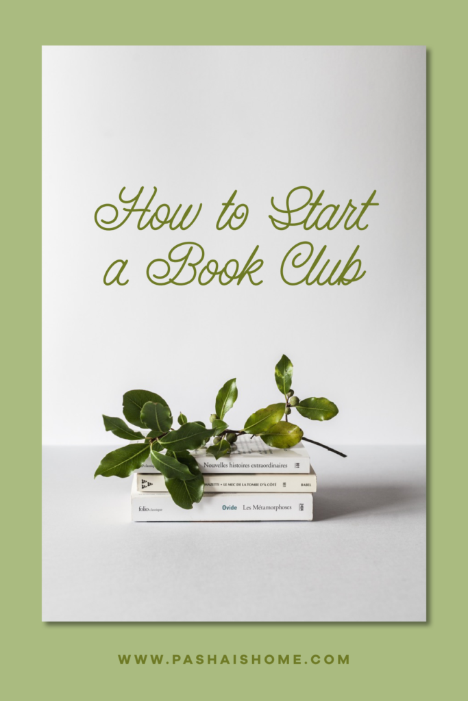 how to start a book club in six easy steps with a green twig on three white books