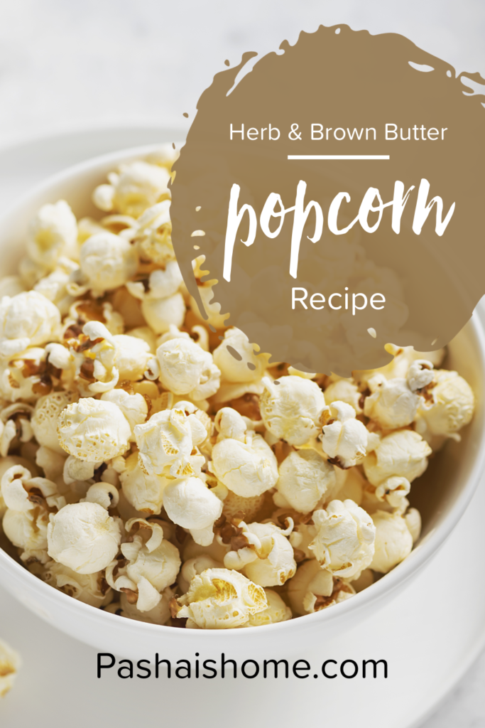The Last Popcorn Recipe You Will Ever Need... brown butter and herb homemade stovetop popcorn recipe. How to pop popcorn how to make homemade stovetop popcorn